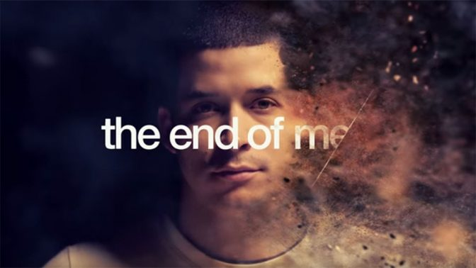 The End of Me trailer